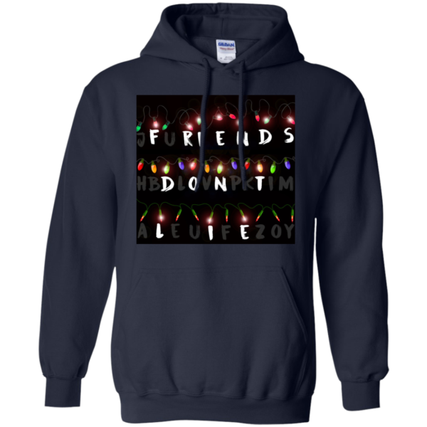 Stranger Things – Friends Don't Lie Shirt, Sweatshirt