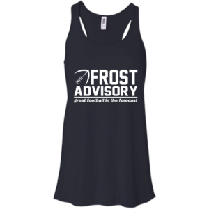 Frost Advisory – Great Football In The Forecast Shirt, Hoodie