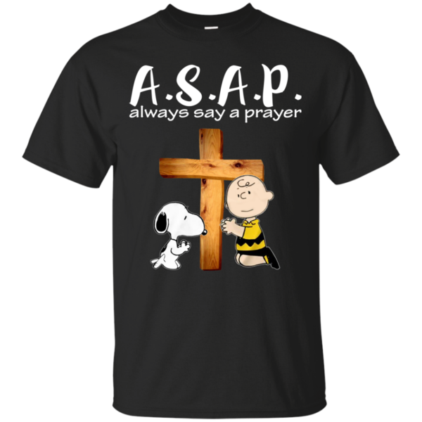 Snoopy – A.S.A.P Always Say A Prayer Shirt, Hoodie, Tank