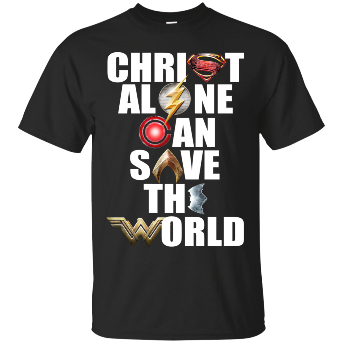justice league christ alone can save the world shirt hoodie