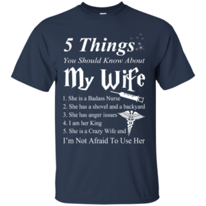 5 Things You Should Know About My Wife Shirt, Hoodie, Tank