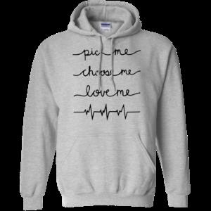 Grey's Anatomy – Pick me – Choose me – Love me Shirt, Hoodie, Tank