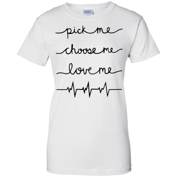 Grey's Anatomy – Pick me – Choose me – Love me Shirt, Hoodie, Tank