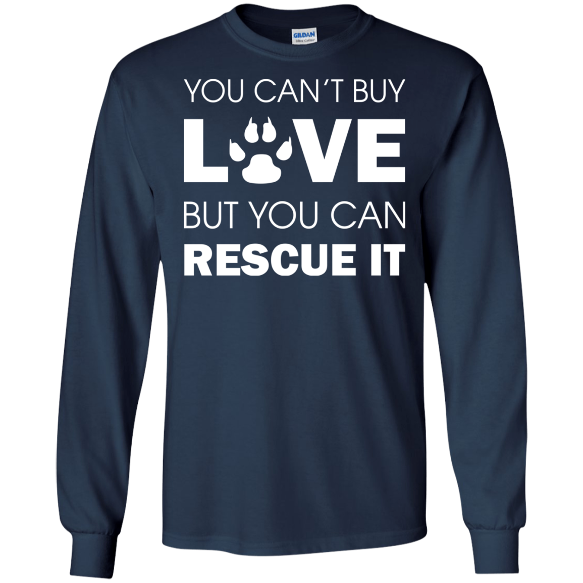 You can 39 t buy love but you can rescue it shirt hoodie for Where can i buy shirts