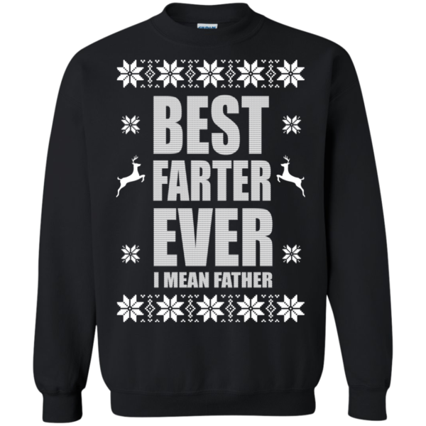 Best Farter Ever – I Mean Father Christmas Sweater