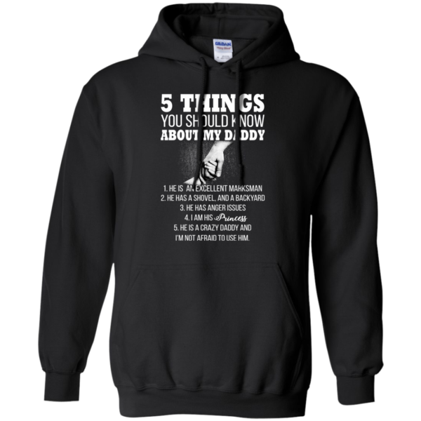 5 Things You Shoud Know About My Daddy Shirt, Hoodie, Tank5 Things You Shoud Know About My Daddy Shirt, Hoodie, Tank