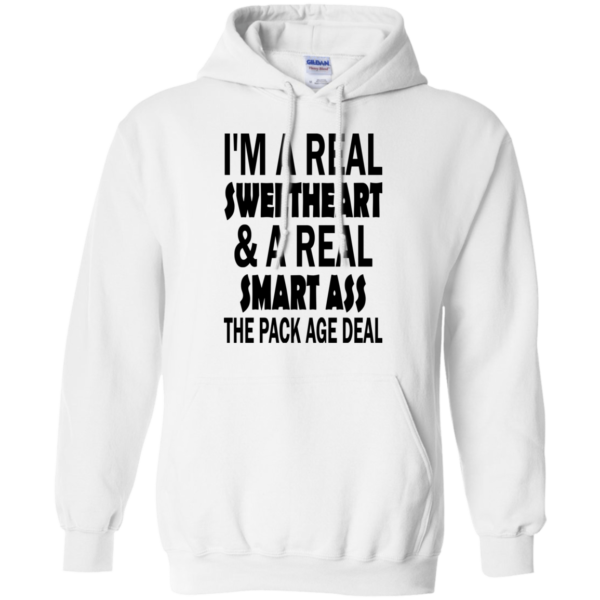 I'm A Real Sweetheart And A Real Smart Ass The Pack Age Deal T-shirt