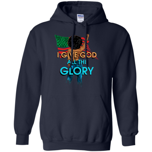 I Give God All The Glory Shirt, Hoodie, Tank