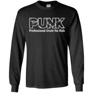 Punk – Professional Uncle No Kids Shirt, Hoodie, Tank