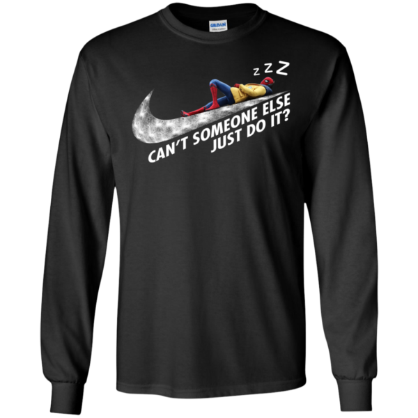 Spiderman – Can't Someone Else Just Do It Shirt, Hoodie, Tank