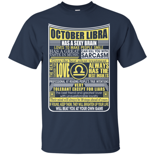 October Libra Has A Sexy Brain Love To Make People Smile Shirt