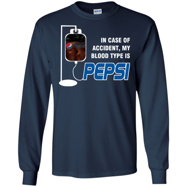 In Case Of Accident, My Blood Type Is T-Pepsi Shirt