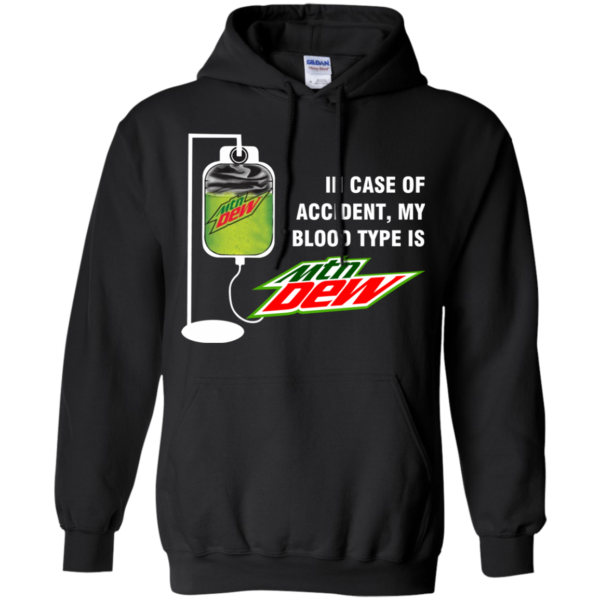 In Case Of Accident, My Blood Type Is Mountain Dew T-Shirt