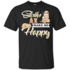 Sloths Make Me Happy Shirt, Hoodie, Tank