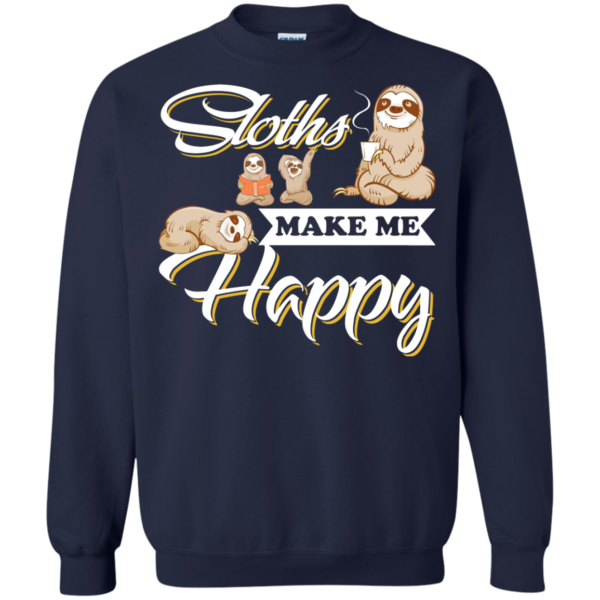 Sloths Make Me Happy Shirt, Hoodie, Tank