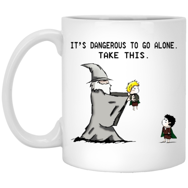 Hobbit – It's Dangerous To Go Alone – Take This Mugs