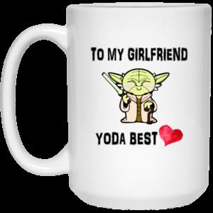 To My Girlfriend Yoda Best Mugs