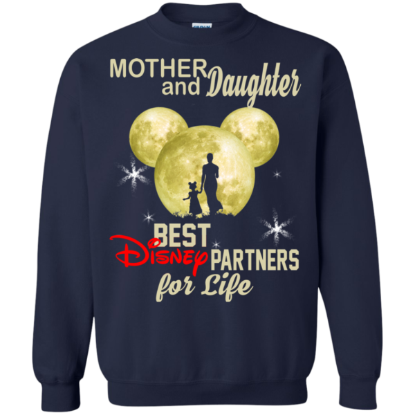 Mother And Daughter Best Disney Partners For Life Shirt, Hoodie