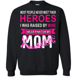 Breast Cancer – I Wear Pink For My Mom Shirt, Hoodie, Tank