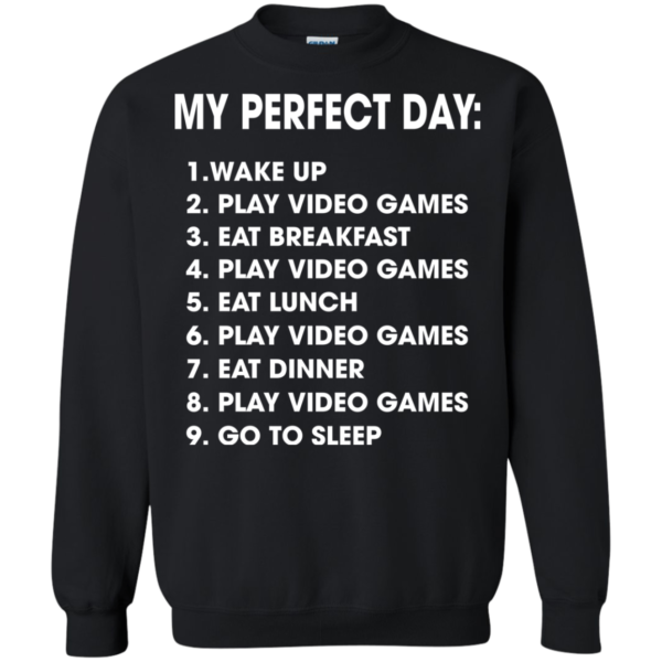 My Perfect Day List Shirt, Hoodie, Tank