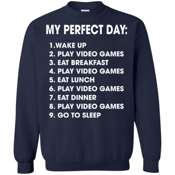 My Perfect Day List Shirt, Hoodie, TankMy Perfect Day List Shirt, Hoodie, Tank