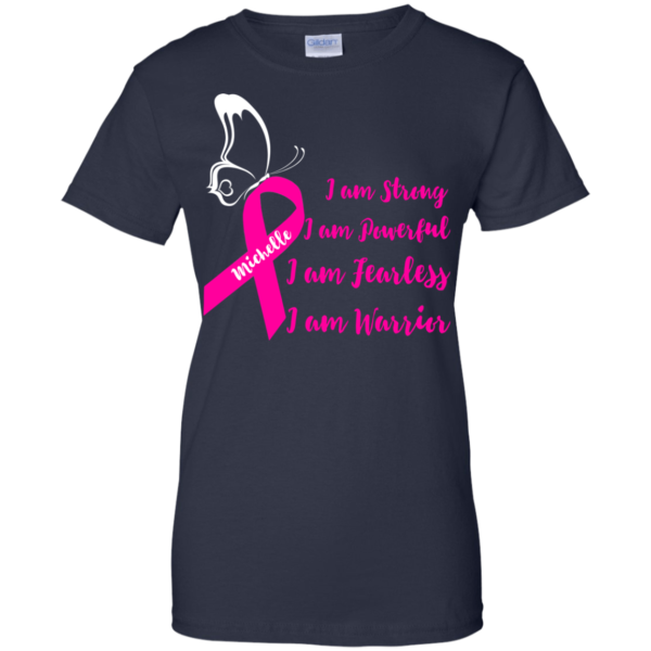 Breast Cancer – Michelle – I Am Strong – I Am Warrior Shirt, Hoodie