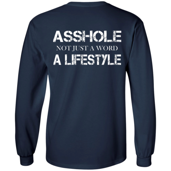 Asshole – Not Just A Word – A Lifestyle Shirt, Hoodie