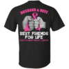 Husband And Wife – Best Friends For Life Fight Against Breast Cancer Shirt