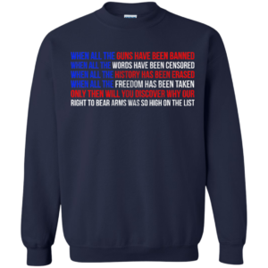 When All The Guns Have Been Banned Shirt, Hoodie