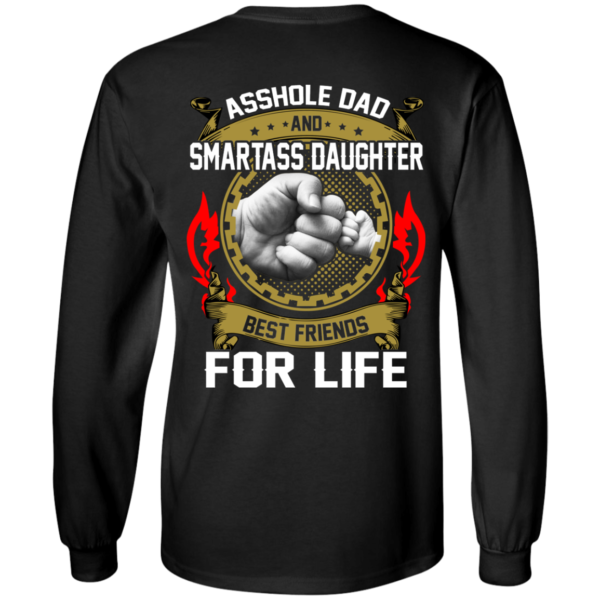 Asshole Dad And Smartass Daughter Best Friends For Life Shirt, HoodieAsshole Dad And Smartass Daughter Best Friends For Life Shirt, Hoodie