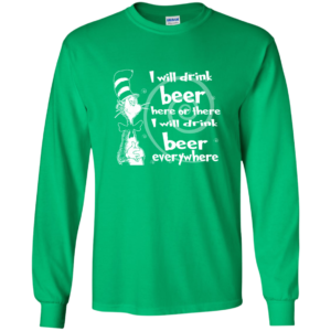 St. Patrick's Day – I Will Drink Beer Everywhere Shirt, Hoodie, Tank