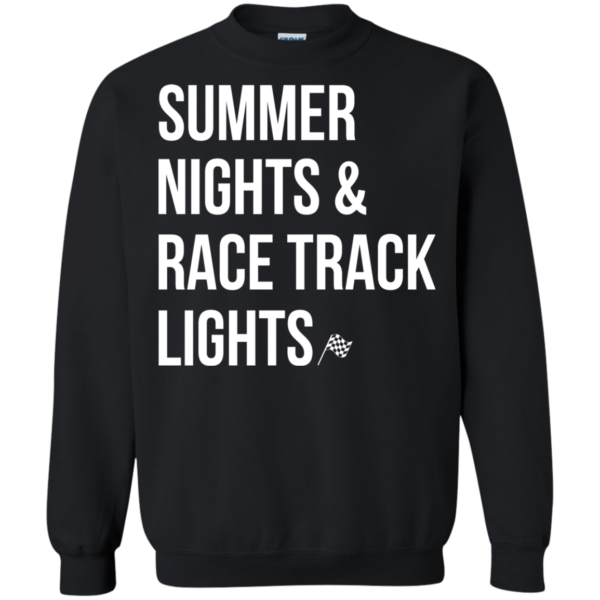 Summer Nights And Race Track Lights Shirt, Hoodie