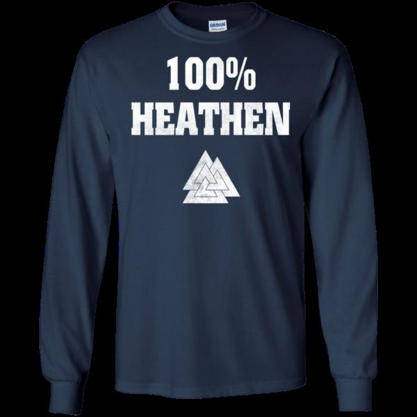 100 Percent Heathen Shirt, Hoodie, Tank
