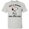 Snoopy – Just A Woman Who Loves Dogs Shirt, Hoodie, Tank