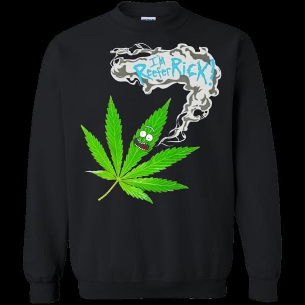 Rick And Morty Cannabis – I'm Reefer Rick Shirt, Hoodie