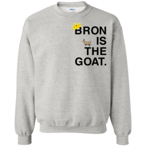 Bron Is The Goat Shirt, Hoodie