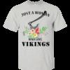 Just A Woman Who Loves Vikings Shirt, Hoodie