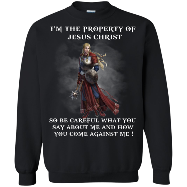 I'm The Property Of Jesus Christ Shirt, Hoodie