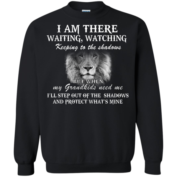 I Am There Waiting, Watching Keeping To The Shadows Shirt