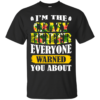 I'm The Crazy Heifer Everyone Warned You About Shirt