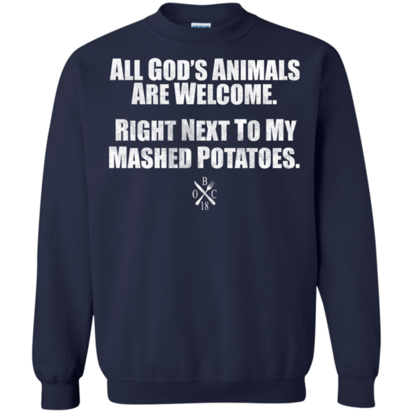 All God's Animals Are Welcome Shirt, Hoodie