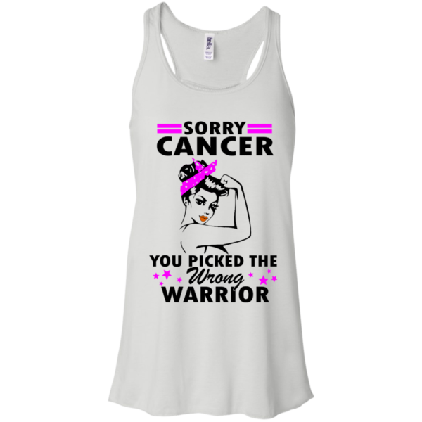 Sorry Cancer You Picked The Wrong Warrior Shirt, Hoodie