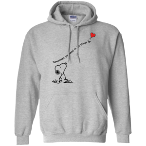 Snoopy – Sometimes You Need To Let Things Go Shirt, Hoodie