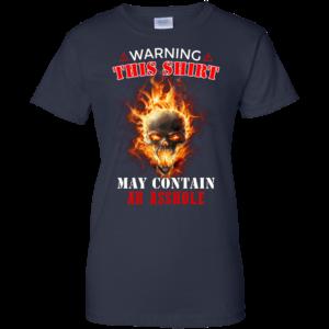 Warning This Shirt May Contain An Asshole Shirt, Hoodie
