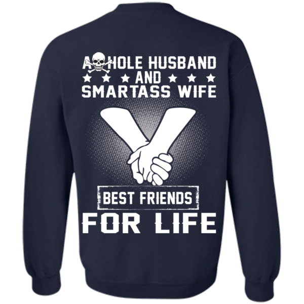 Asshole Husband And Smartass Wife Best Friends For Life Shirt