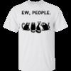 4 Black Cats – Ew, People Shirt, Hoodie, Tank