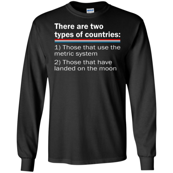 There Are Two Types Of Contries Shirt, Hoodie
