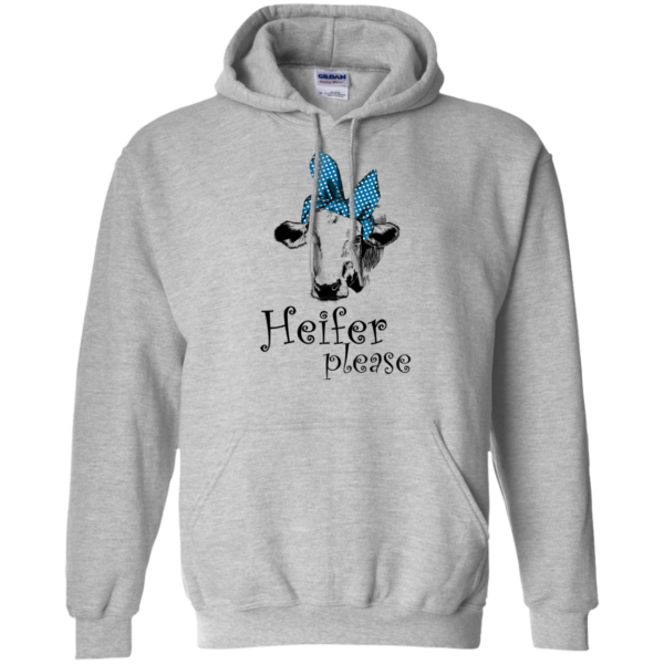 Heifer Please Shirt, Hoodie, Tank