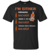 I'm Either – Drinking Bacardi – About To Drink Bacardi Shirt