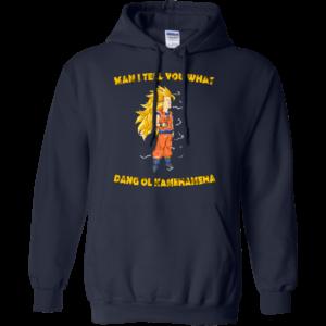 Man I Tell You What Dang Ol Kamehameha Shirt